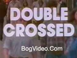 Обманутые / Double Crossed