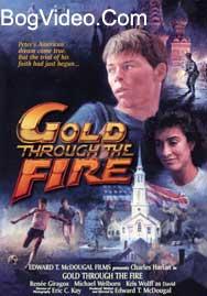 Золото огнем очищенное / Gold Through The Fire