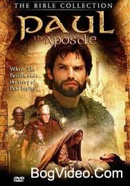 Библейские сказания: Апостол Павел / The Apostle Paul