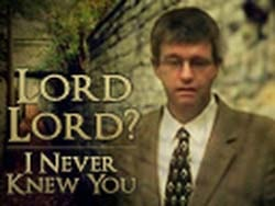 Paul Washer — Lord Lord? I Never Knew You. (ролик)