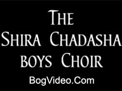 The Shira Chadasha boys Choir