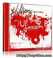 Hillsong. Альбом Louvor Brasil 2008 г.
