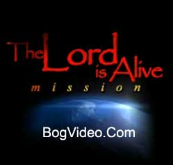 The Lord is Alive mission