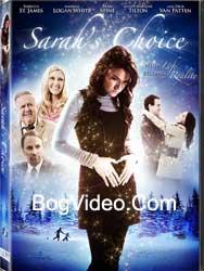 Выбор Сары / Sarah's Choice (2009)
