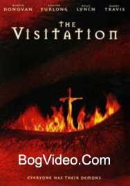 Пришествие. The Visitation 2006