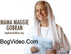 Мама Мэгги Гобран — Непростое призвание