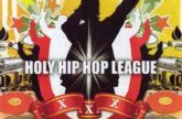 Слово для улиц — HOLY HIP HOP LEAGUE. 2008 год