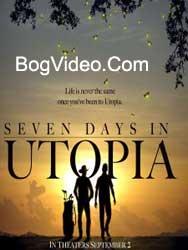 Семь дней в Утопии (2012)