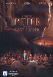 Апостол Петр и Тайная Вечеря / Apostle Peter and the Last Supper (2012)
