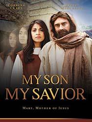 Мой сын, мой Спаситель / My Son, My Savior