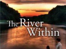 Река внутри / The River Within (2009)