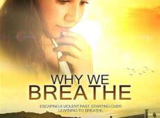 Зачем мы дышим фильм (2019)